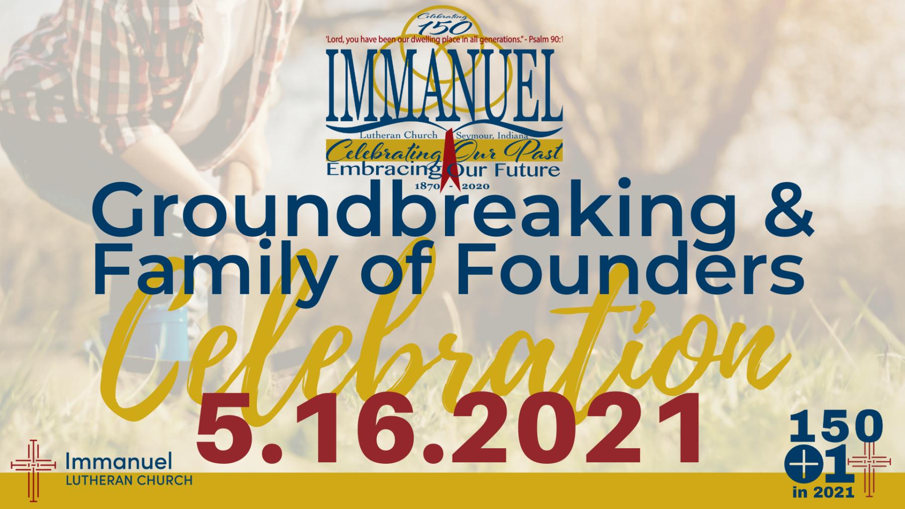 150 +1 Groundbreaking/Families of Founders Celebration
