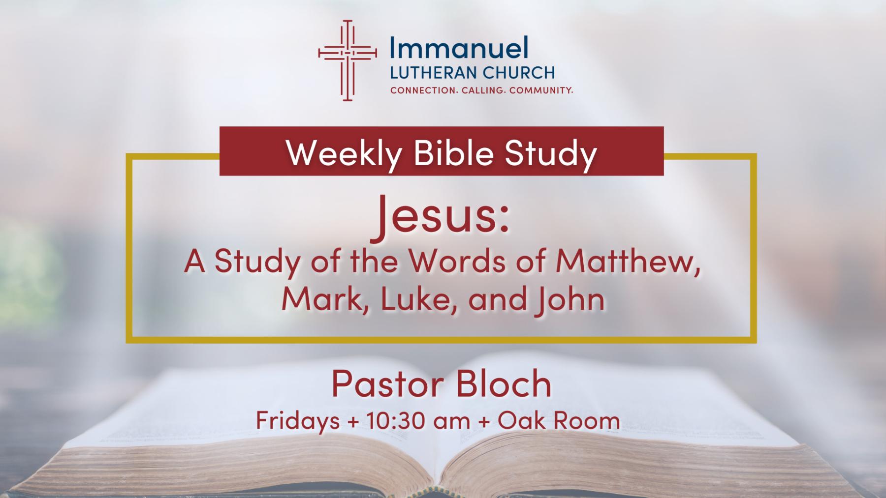 Jesus: A Study of the Words of Matthew, Mark, Luke, and John