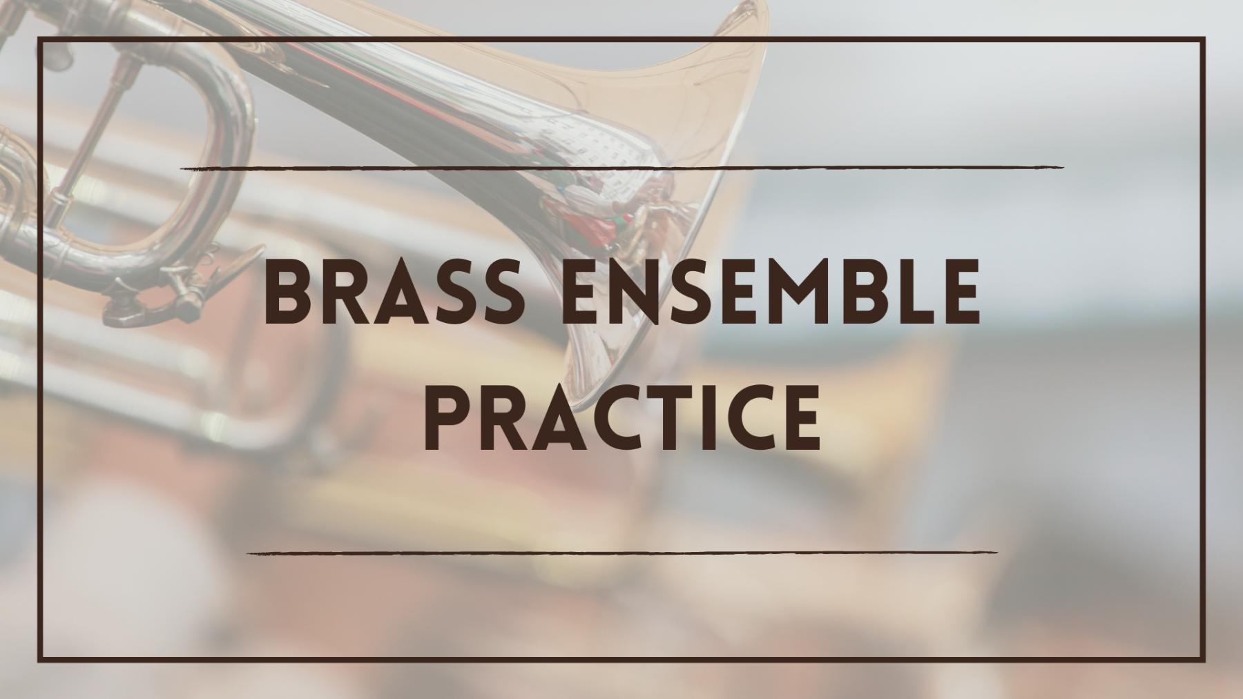 Brass Ensemble Practice
